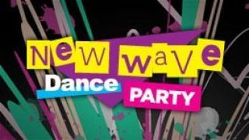 New Wave Dance Party!